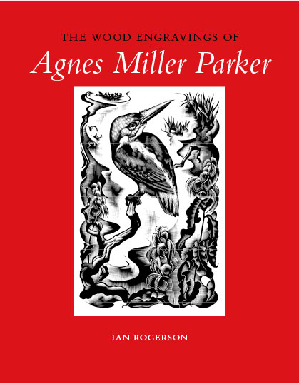 The Wood Engravings of Agnes Miller Parker</h3>